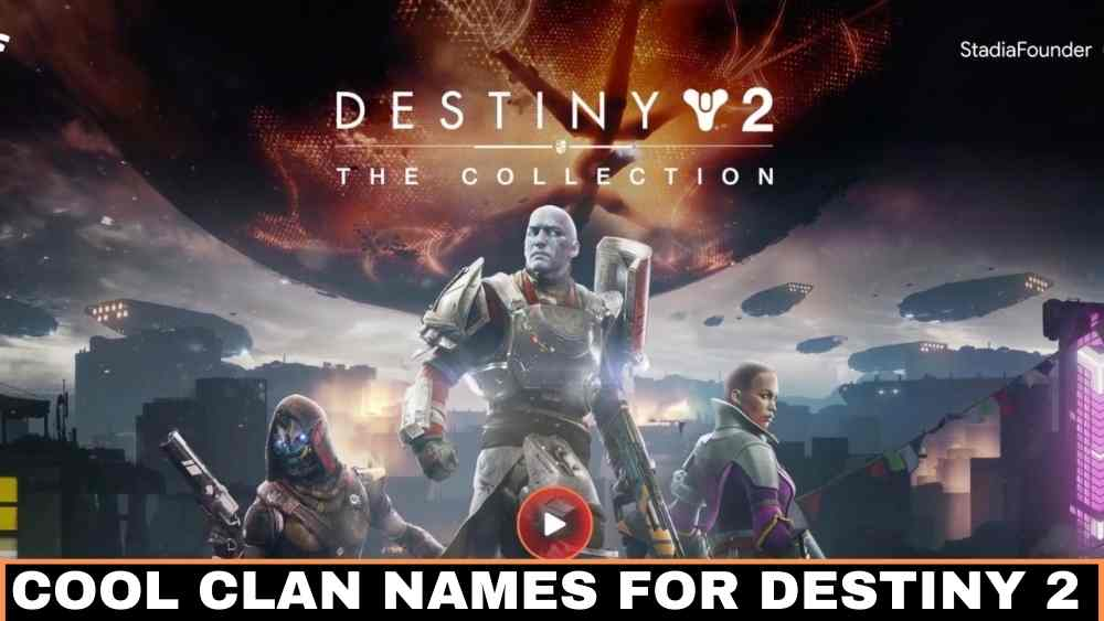 Cool Clan Names For Destiny2