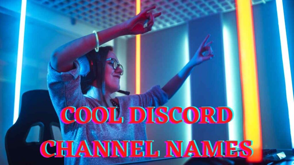 Cool Discord Channel Names