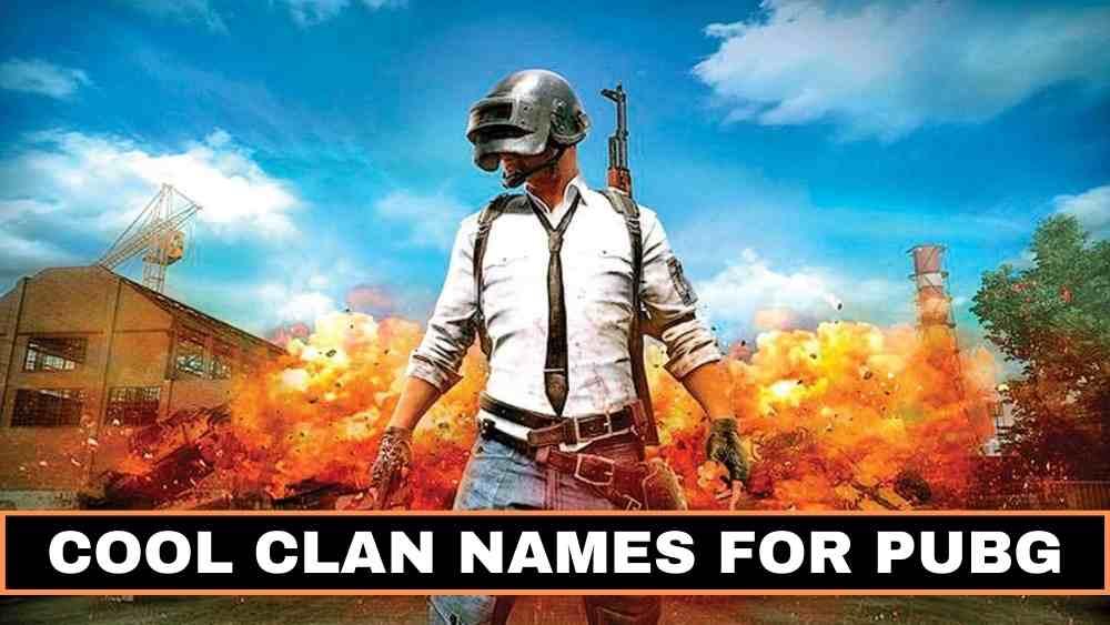 Cool PUBG Clan Names