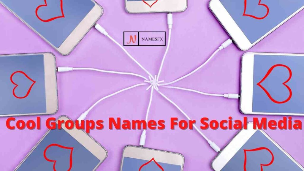 Cool Names For Groups On Facebook, Instagram & Whatsapp,