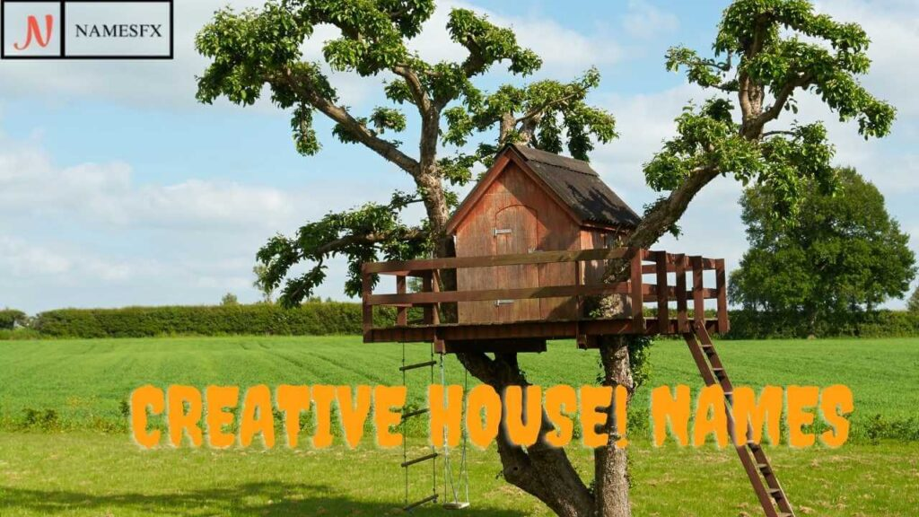 Creative House Names,