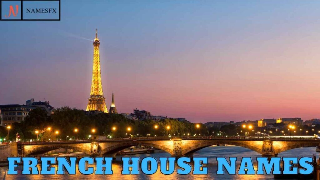 French-House-NAMES,