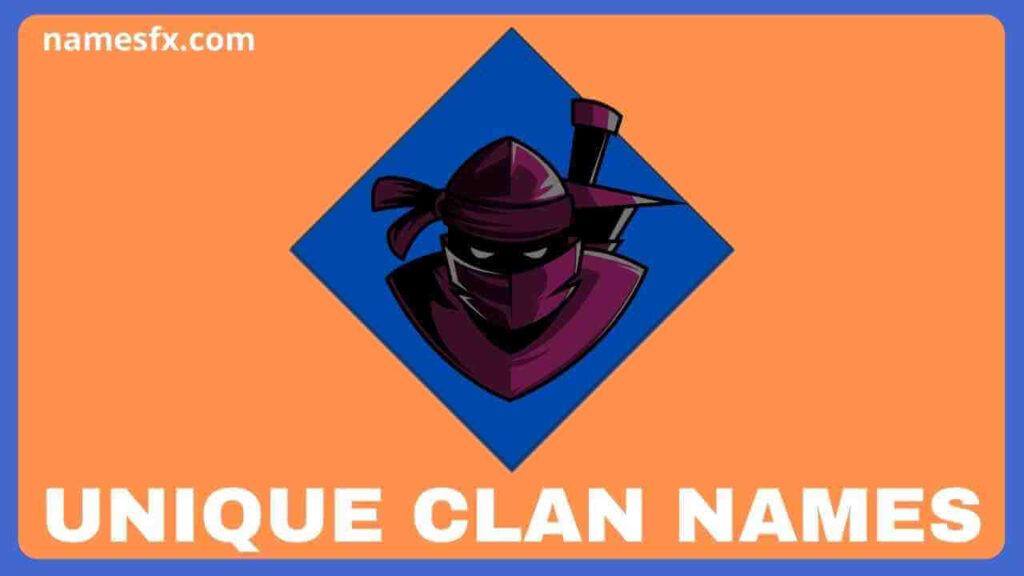 Unique Clan names,
