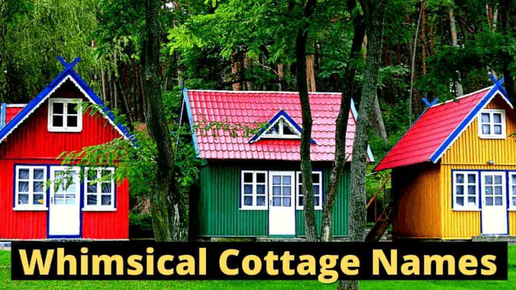 Whimsical Cottage Names