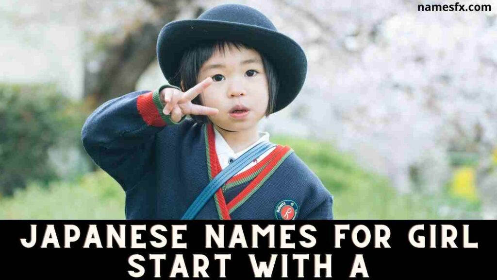 Japanese Names for Girl Start with A